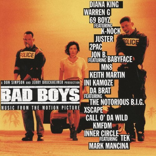 Bad Boys Soundtrack King Two Pac Martin Jonathan B Babyface Inner Circle Xscape