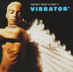 D'arby Terence Trent Vibrator