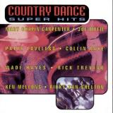 Country Dancer Super Hits Country Dancer Super Hits Diffie Carpenter Loveless Raye Hayes Trevino Van Shelton