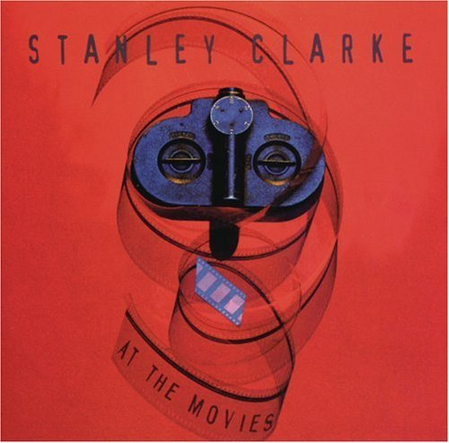 Stanley Clarke At The Movies This Item Is Made On Demand Could Take 2 3 Weeks For Delivery
