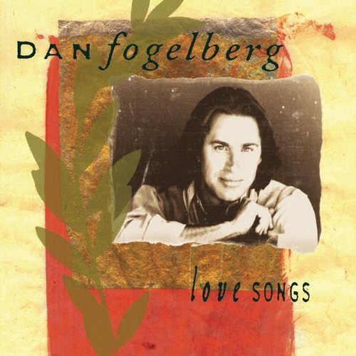 dan-fogelberg-love-songs