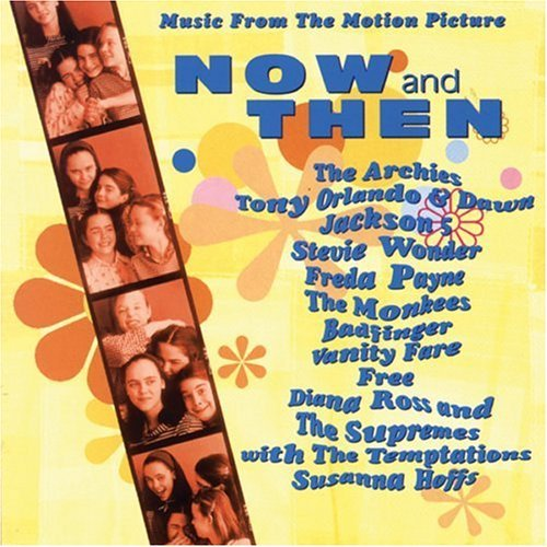 Now & Then Soundtrack Archies Orlando Jackson 5 Wonder Guess Who Supremes