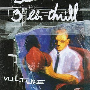 Three Lb Thrill/Vulture