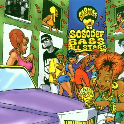 So So Def Bass All Stars Vol. 1 So So Def Bass All Star Triggaman Raheem The Dream So So Def Bass All Stars