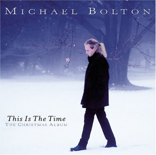 Bolton Michael This Is The Time The Christmas