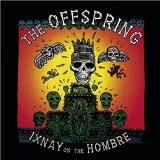 Offspring Ixnay On The Hombre