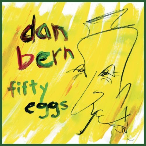 Bern Dan Fifty Eggs