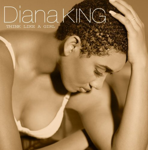 Diana King Think Like A Girl