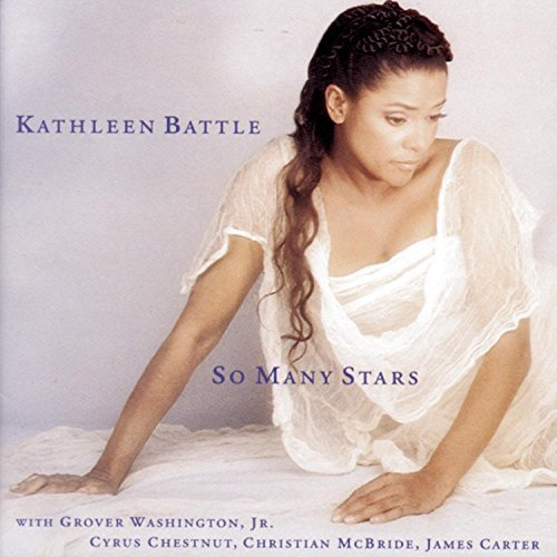 Kathleen Battle So Many Stars Battle (sop)
