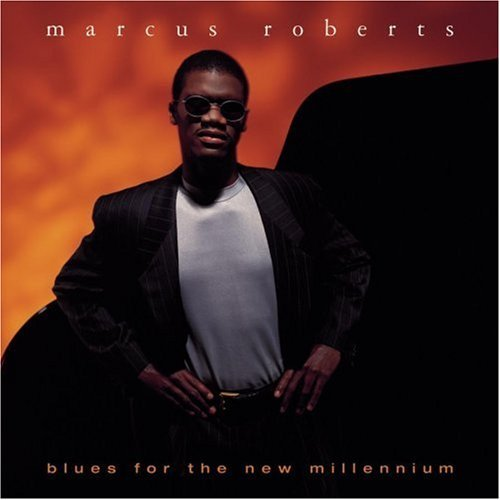 Roberts Marcus Blues For The New Millenium Feat. Marsalis Guerin Expose