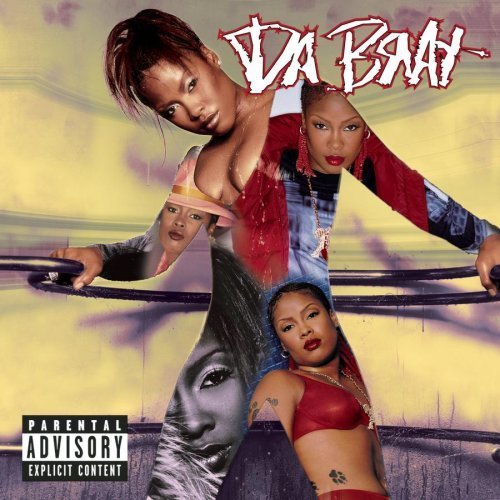 Da Brat Unrestricted Explicit Version