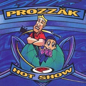 prozzak-hot-show-import-can