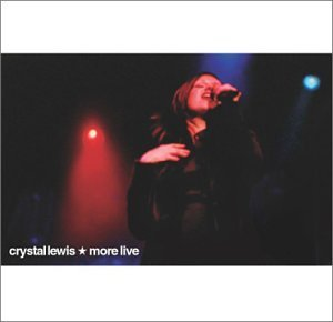Crystal Lewis More (live)