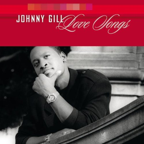 Johnny Gill Love Songs