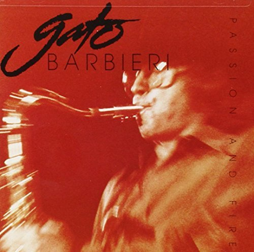 Gato Barbieri Fire & Passion