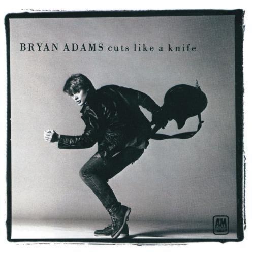 Bryan Adams/Cuts Like A Knife