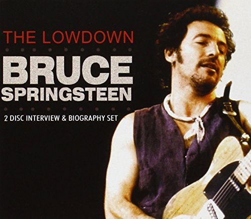 Springsteen Bruce Lowdown