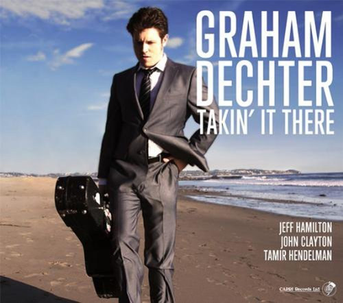 Graham Dechter Takin' It There