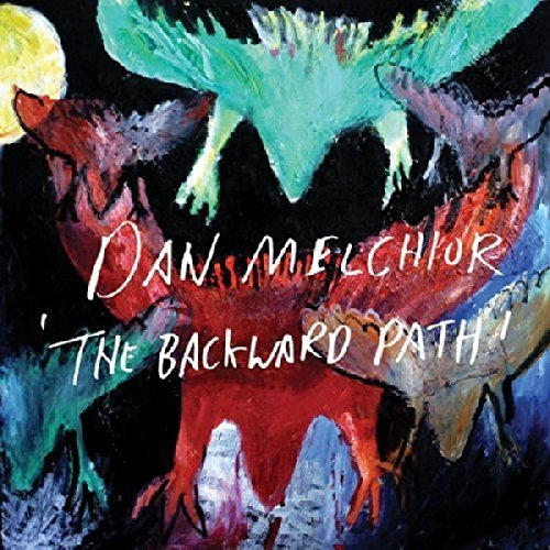 Dan Melchior Backward Path Digipak