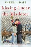 Marina Adair Kissing Under The Mistletoe