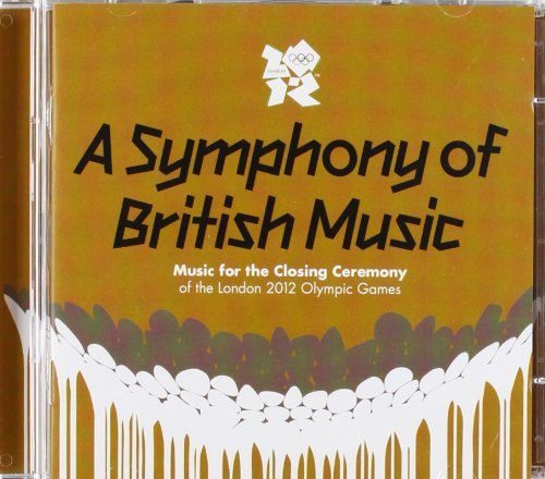 Symphony Of British Music Music For The Closing Ceremony 2 CD