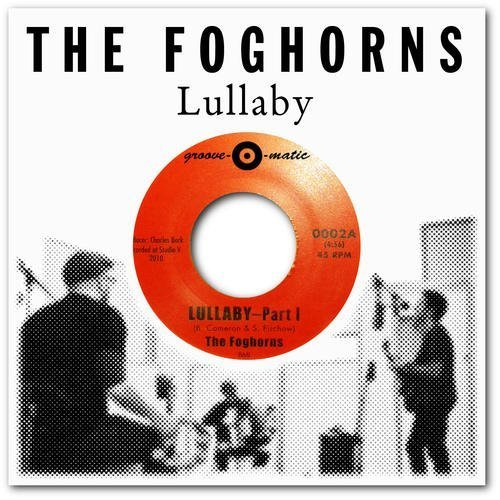 Foghorns Lullaby 7 Inch Single