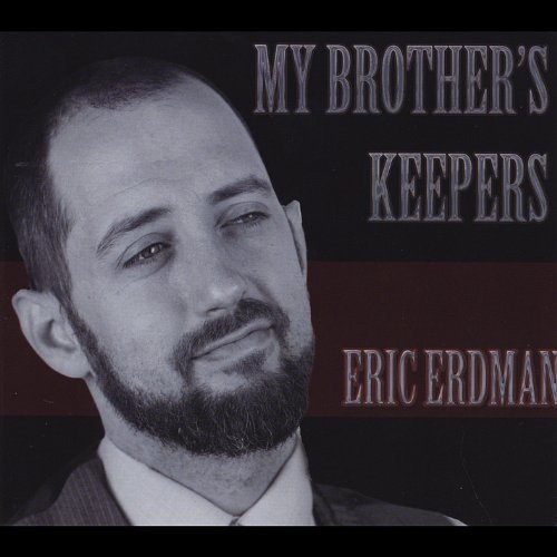 Eric Erdman My Brother's Keepers