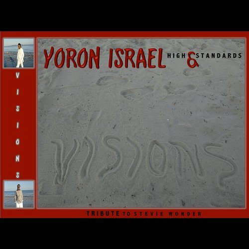 Yoron Israel Visions The Music Of Stevie Wo