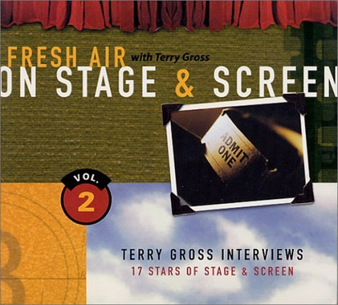 Terry Gross Fresh Air On Stage & Screen Vol. 2