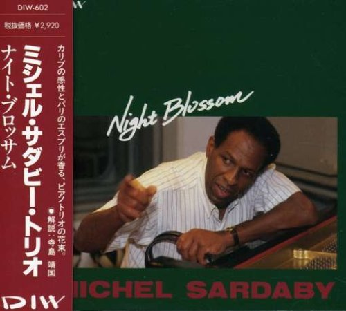 Michel Trio Sardaby Night Blossom Import Jpn