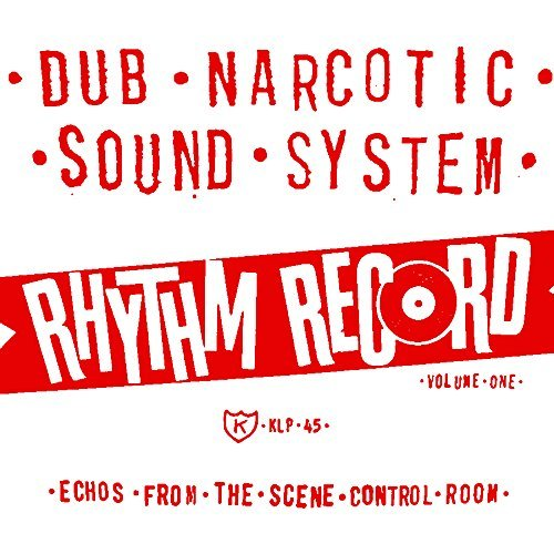 Dub Narcotic Sound System Vol. 1 Rhythm Record Echoes From The Scene Control Room