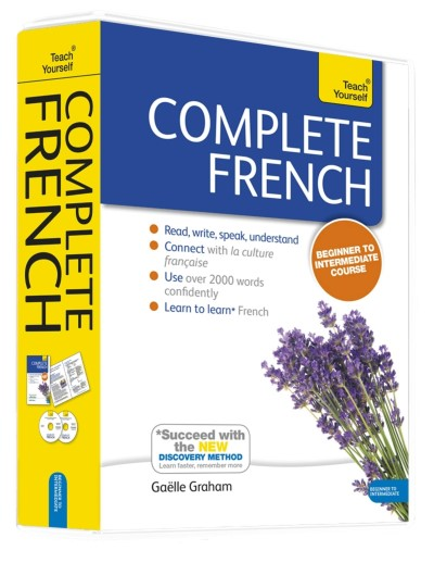 Gaelle Graham Complete French Beginner To Intermediate Course Learn To Read Write Speak And Understand A New Revised