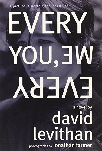 David Levithan Every You Every Me