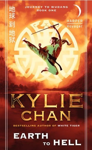 Kylie Chan Earth To Hell Journey To Wudang Book One
