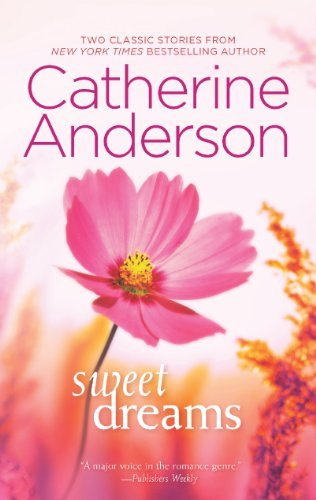 Catherine Anderson Sweet Dreams An Anthology Original