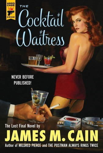 James M. Cain The Cocktail Waitress