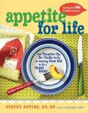 Stacey Antine Appetite For Life The Thumbs Up No Yucks Guide To Getting Your Kid