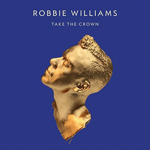 Robbie Williams Take The Crown Import Eu