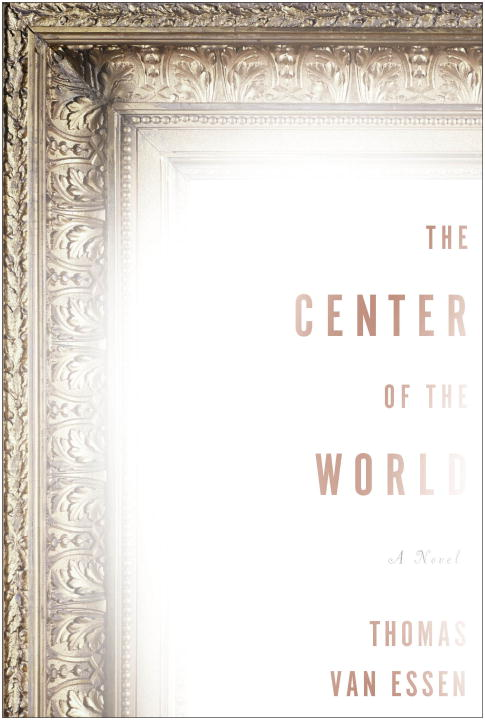 Thomas Van Essen The Center Of The World