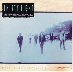 38 Special/Rock'N Roll Strategy