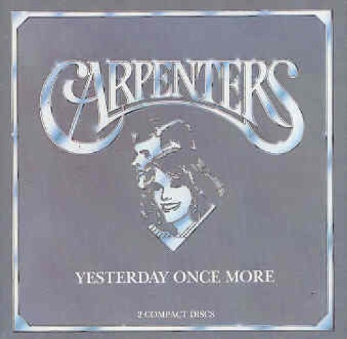 Carpenters Yesterday Once More