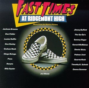 Various Artists Fast Times At Ridgemont High Fast Times At Ridgemont High