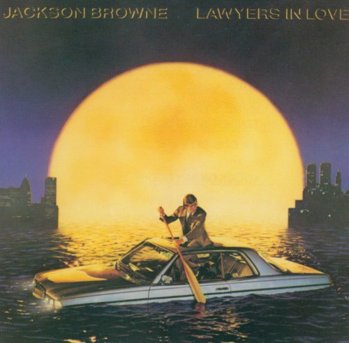 Jackson Browne/Lawyers In Love