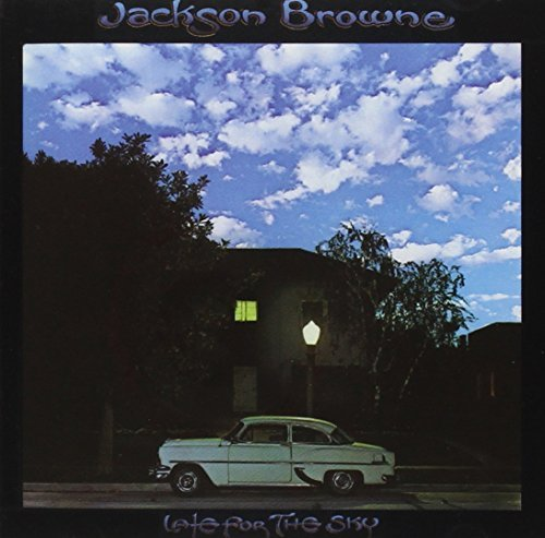 Jackson Browne Late For The Sky