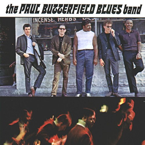 Butterfield Blues Band Paul Butterfield Blues Band