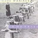 10000-maniacs-in-my-tribe