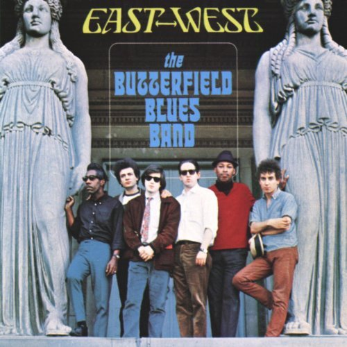 Butterfield Blues Band/East-West