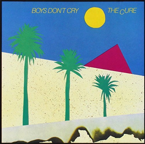 Cure/Boys Don'T Cry