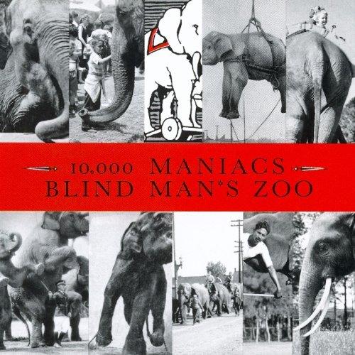 10000 Maniacs/Blind Man's Zoo