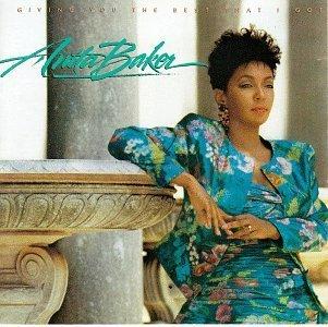 Anita Baker/Giving You The Best That I Got